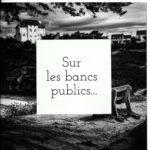 """livre """"sur les bancs publics"""""""